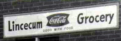 Lincecum Grocery Sign